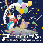 アニソンライブ3rd Autumn Festival from CLAFES